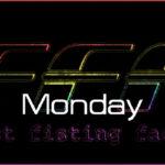 FFF Monday